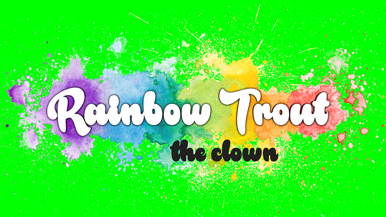 Green Rainbow Trout The Clown Image